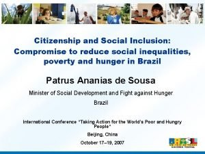 Citizenship and Social Inclusion Compromise to reduce social