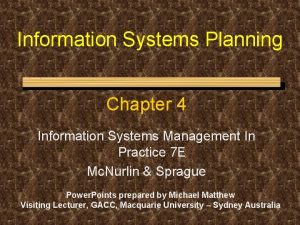 Information Systems Planning Chapter 4 Information Systems Management