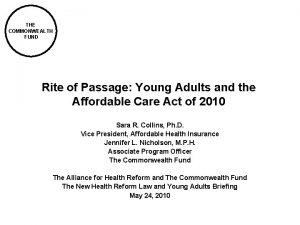THE COMMONWEALTH FUND Rite of Passage Young Adults