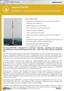 DATASHEET Gamma TRACER Autonomous environmental gamma measurement probe