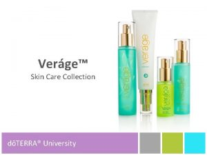Verge Skin Care Collection dTERRA University dTERRA Product