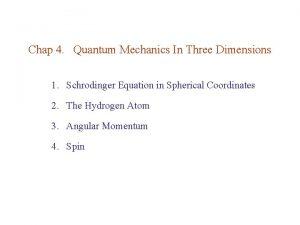 Chap 4 Quantum Mechanics In Three Dimensions 1