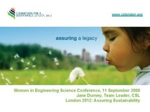 www cslondon org Women in Engineering Science Conference