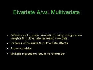Bivariate vs Multivariate Differences between correlations simple regression