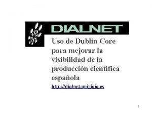 Uso de Dublin Core para mejorar la visibilidad
