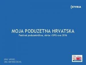 MOJA PODUZETNA HRVATSKA Festival poduzetnitva obrta i OPGova