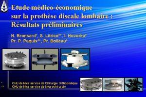 Etude mdicoconomique sur la prothse discale lombaire Rsultats