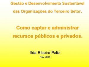 Gesto e Desenvolvimento Sustentvel das Organizaes do Terceiro