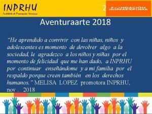 25 Aniversario Aventuraarte 2018 He aprendido a convivir
