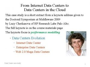 From Internet Data Centers to Data Centers in