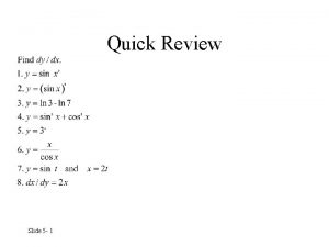 Quick Review Slide 5 1 Quick Review Solutions