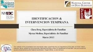 IDENTIFICACION INTERVENCION TEMPRANA Clara Berg Especialista de Familias
