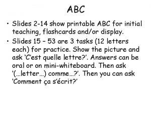 ABC Slides 2 14 show printable ABC for