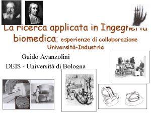 La ricerca applicata in Ingegneria biomedica biomedica esperienze