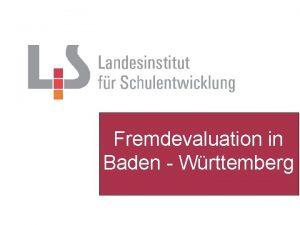 Fremdevaluation in Baden Wrttemberg Das Programm Evaluation Verknpfung