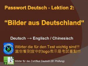 Passwort Deutsch Lektion 2 Bilder aus Deutschland Deutsch