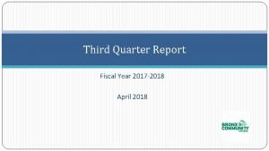 Third Quarter Report Fiscal Year 2017 2018 April