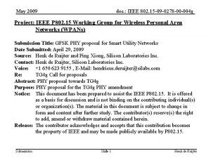 May 2009 doc IEEE 802 15 09 0278
