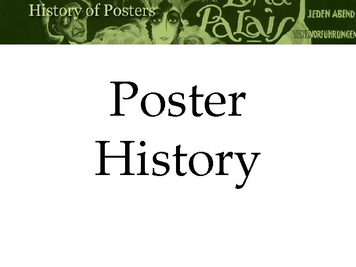 Poster History What is a poster A poster