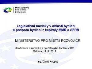 Legislativn novinky v oblasti bydlen a podpora bydlen