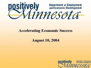 Accelerating Economic Success August 10 2004 Economic Success
