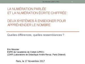 Eric Mounier LDAR UPEC LA NUMRATION PARLE ET