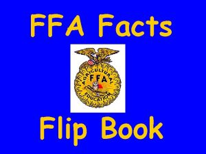 FFA Facts Flip Book Labels FFA What is