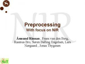 NIR Preprocessing With focus on NIR smund Rinnan