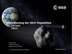 Modellierung der NEOPopulation 14 Juni 2014 Philipp Maier