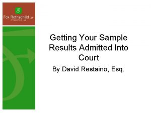 Getting Your Sample Results Admitted Into Court By