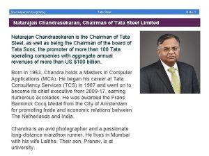 Spokesperson biography Tata Steel Natarajan Chandrasekaran Chairman of