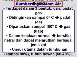 Air perpaduan 2 atom H dan 1 atom
