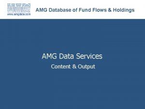 AMG Database of Fund Flows Holdings AMG Data