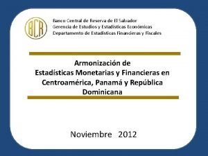 Banco Central de Reserva de El Salvador Gerencia
