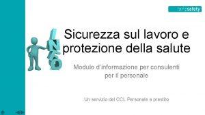 Sicurezza sul lavoro e protezione della salute Modulo