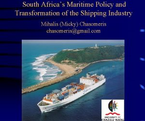 South Africas Maritime Policy and Transformation of the