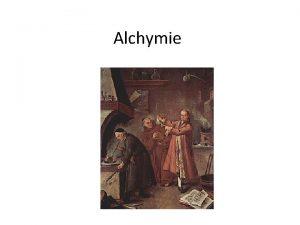 Alchymie Alchymie arabsky alkimij je obor lidskho poznn