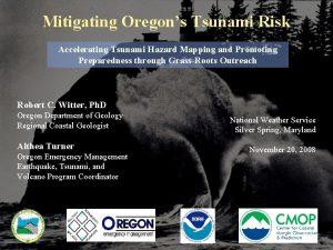 Mitigating Oregons Tsunami Risk Accelerating Tsunami Hazard Mapping