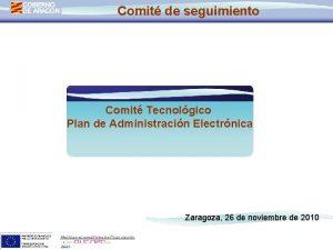 Comit de seguimiento Comit Tecnolgico Plan de Administracin