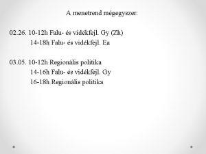 A menetrend mgegyszer 02 26 10 12 h