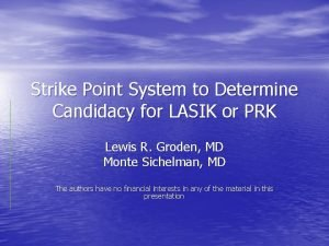 Strike Point System to Determine Candidacy for LASIK