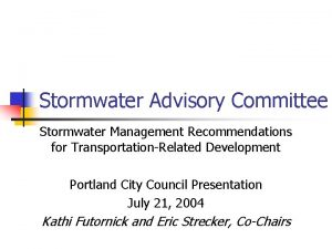 Stormwater Advisory Committee Stormwater Management Recommendations for TransportationRelated