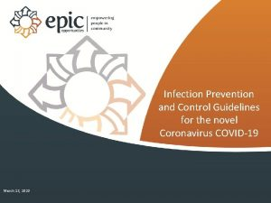 Infection Prevention and Control Guidelines for the novel