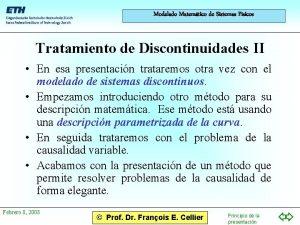 Modelado Matemtico de Sistemas Fsicos Tratamiento de Discontinuidades
