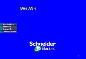 Bus ASi 1 Une offre d automatisme complte