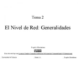 Tema 2 El Nivel de Red Generalidades Rogelio