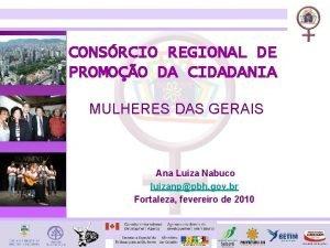 CONSRCIO REGIONAL DE PROMOO DA CIDADANIA MULHERES DAS