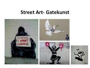 Street Art Gatekunst Hva er Street Art Gatekunst