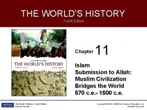 THE WORLDS HISTORY Fourth Edition Chapter 11 Islam