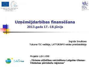Uzmjdarbbas finansana 2013 gada 17 18 jnijs Ingrda